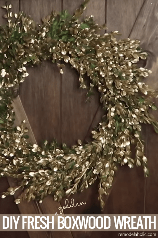 DIY Fresh Boxwood Wreath With Gold Accents | Learn how to trim boxwood bushes and turn them into an easy fresh greenery wreath, with a bit of gold for bling. Using a DIY wreath form made this project a $0 craft! #remodelaholic