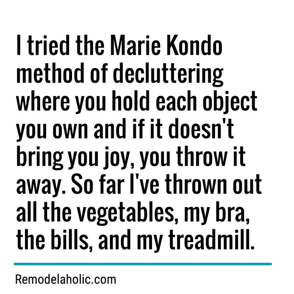 Tidying Up With Marie Kondo Meme Remodelaholic.com
