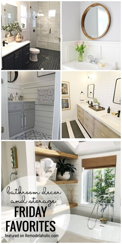 Time To Spruce Up Your Bathroom Decor Or Bathroom Storage And Organization We Have Plenty Of Ideas To Help You Get Your Bathroom In Order Featured On Friday Favorites At Remodelaholic.com
