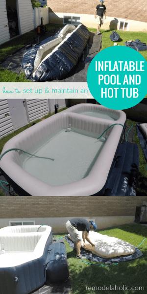 Inflatable Pool Setup And Hot Tub Maintenance #remodelaholic