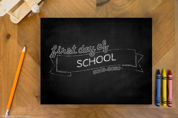 Chalkboard Printable School Photo Sign First Day Of School #remodelaholic