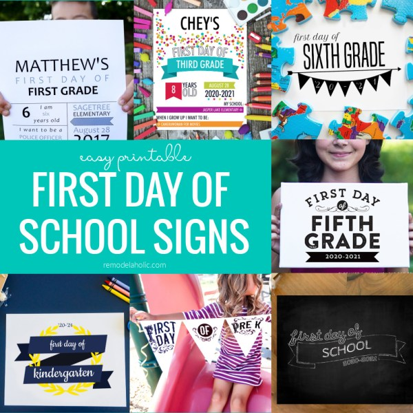 First Day Of School Signs, 7 Printable Designs, Editable Year Options, Remodelaholic