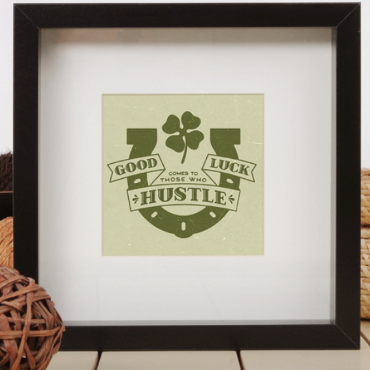 Good Luck Comes To Those That Hustle Printable With Horse Shoe And Four Leaf Clover