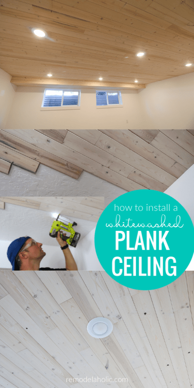 How To Install A Whitewashed Plank Ceiling In A Basement #remodelaholic