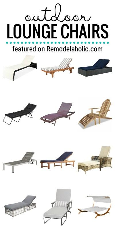 Find The Perfect Outdoor Lounge Chair For By The Pool Or On The Patio Featured On Remodelaholic.com