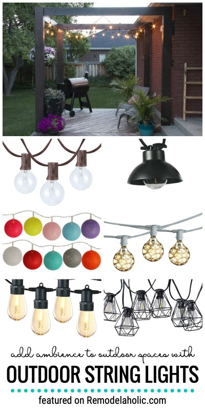 Add Ambience To Outdoor Spaces With Outdoor String Lights And How To Use Them Featured On Remodelaholic.com