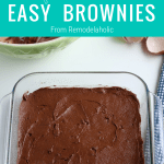 No Box Mixes! Easy Homemade Brownie Recipe From Remodelaholic