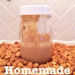 Quick & Easy DIY Homemade Peanut Butter