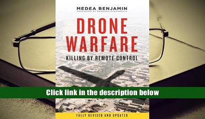 Read Online Drone Warfare: Killing by Remote Control For Kindle