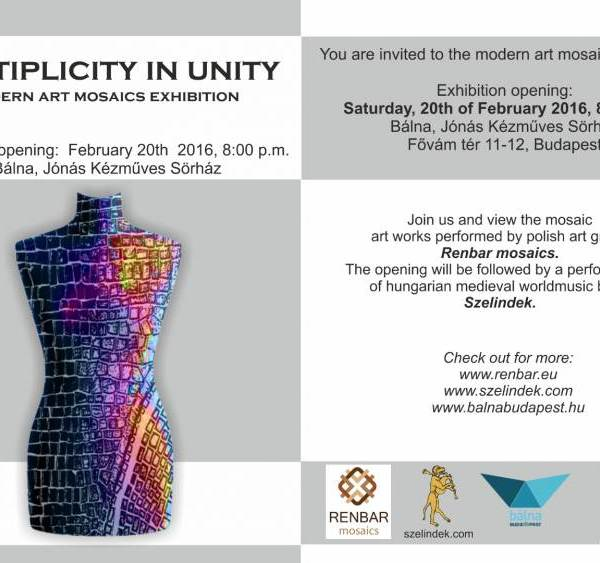 MULTIPLICITY IN UNITY: MODERN ART MOSAICS EXHIBITION, 20th of February 2016, Budapest