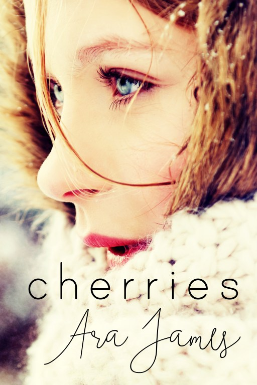 Cherries by Ara James   Cover Design by Render Compose