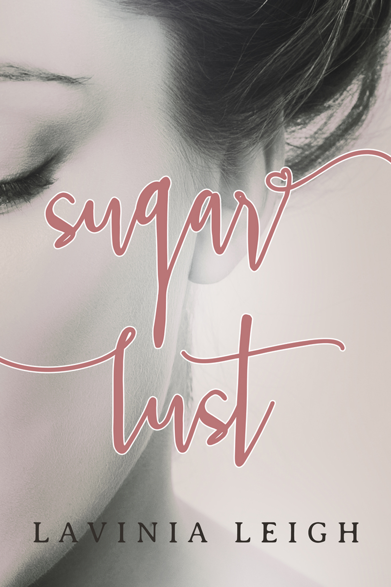 Sugar Lust by Lavinia Leigh | Cover Design by Render Compose