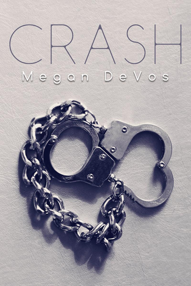 Crash by Megan DeVos | Cover Design by Render Compose