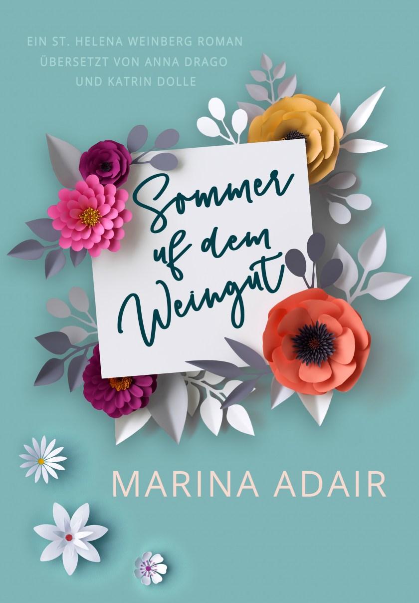 Sommer auf dem Weingut by Marina Adair