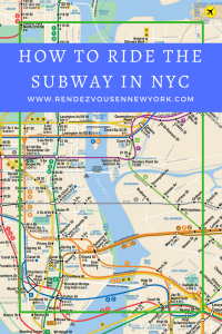 How to Ride the NYC Subway Rendezvous En New York