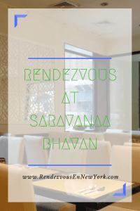 Rendezvous At Saravanaa Bhavan