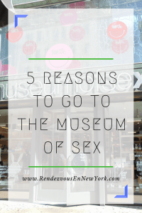 Museum of Sex in NYC, Rendezvous En New York