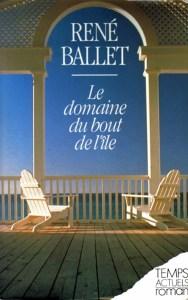 Le Domaine du bout de l'île - René Ballet