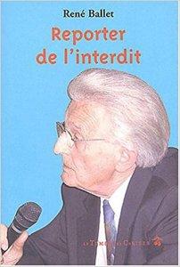 Reporter de l'interdit (Recueil des reportages) - Le Temps des Cerises, 2003