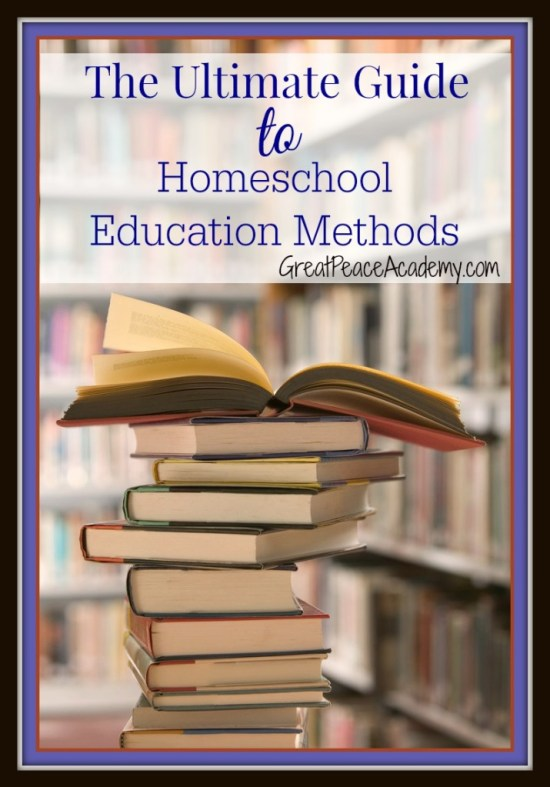 The Ultimate Guide to Homeschool Education Methods at Great Peace Academy