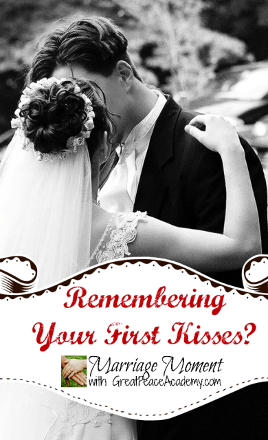Remembering Your First Kisses