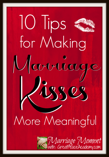 10 Tips for More Meaningful Kisses