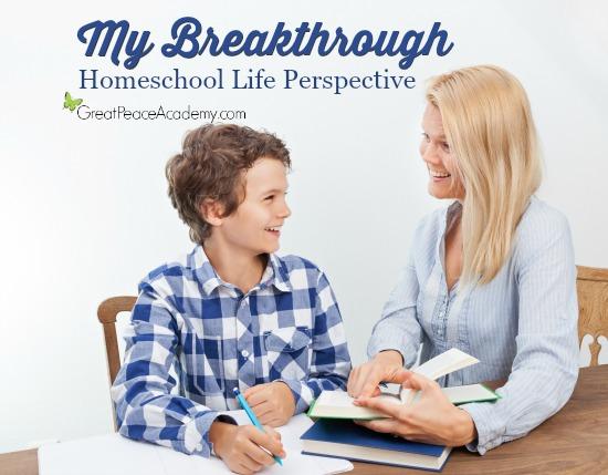 My Breakthrough Homeschool Life Perspective | Great Peace Academy