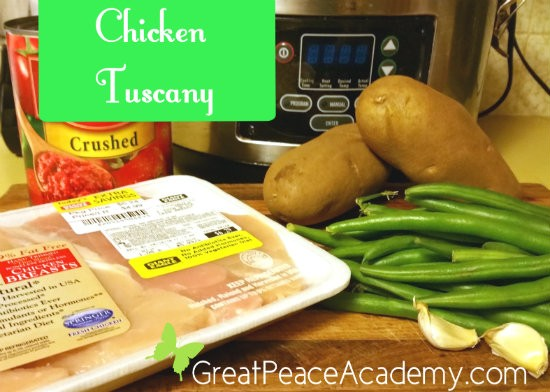 Easy Recipes for Crazy Busy Moms, Chicken Tuscany | Great Peace Academy