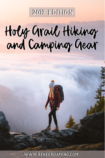 2019 Holy Grail Hiking and Camping Gear - Renee Roaming