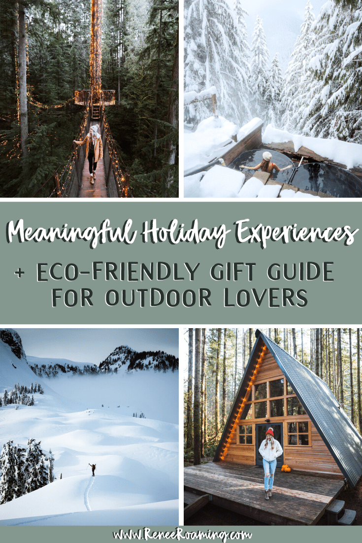 Meaningful Holiday Experiences and Eco-Friendly Gift Guide for Outdoor Lovers