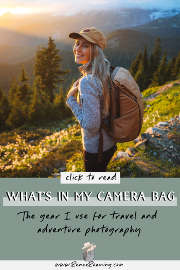 Whats In My Camera Bag - The Gear I Use For Travel and Adventure Photography