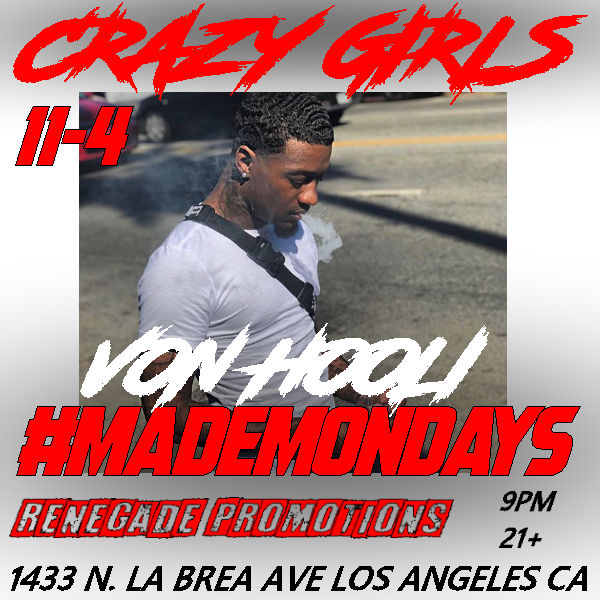 November 4th - von hooli - crazy girls made mondays flyer