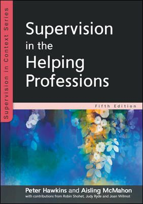 Announcing 27 October 2020 virtual book launch for the new edition of Supervision in the Helping Professions by Peter Hawkins and Aisling McMahon