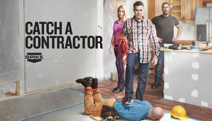 Catch A Contractor Renewed For Season 3 By Spike TV!