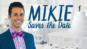 Mikie Saves the Date Cancelled Or Renewed For Season 2?