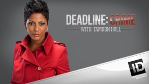 Deadline: Crime with Tamron Hall Cancelled Or Renewed For Season 4?