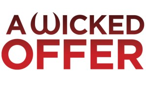 A Wicked Offer Cancelled Or Renewed For Season 2?