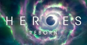 Heroes Reborn Cancelled Or Renewed For Season 6?