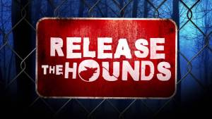release the hounds renewed cancelled