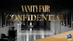 Is There Vanity Fair Confidential Season 3? Cancelled Or Renewed?