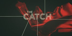 Is There The Catch Season 2? Cancelled Or Renewed?