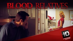 Blood Relatives Season 5 Renewal ID