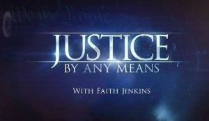 Justice By Any Means Season 3 Cancelled Or Renewed?
