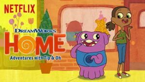 Home: Adventures With Tip & Oh Season 2 Renewal
