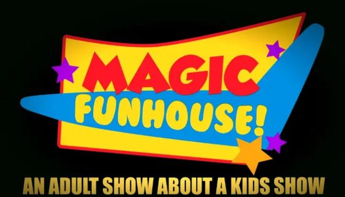 Magic Funhouse Cancelled Or Renewed For Season 2?