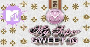 My Super Sweet 16 Revived