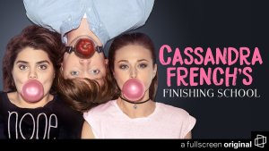 Cassandra French's Finishing School Season 2 Or Cancelled? Official Status