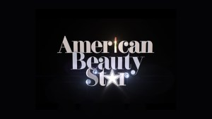 American Beauty Star: Lifetime TV Series Status
