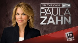 On The Case With Paula Zahn Cancelled or Renewed