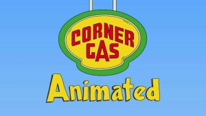 Corner Gas Animated TV Show Status